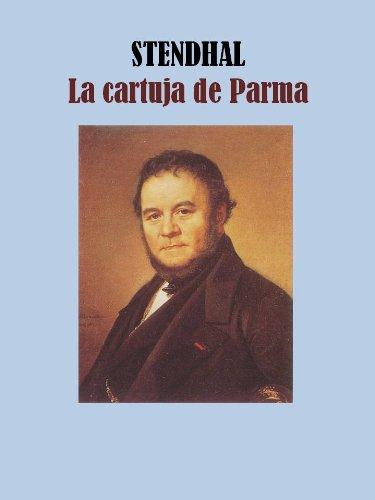LA CARTUJA DE PARMA por STENDHAL