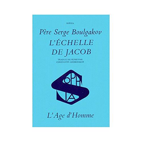 L'Echelle de Jacob par Serge Boulgakov