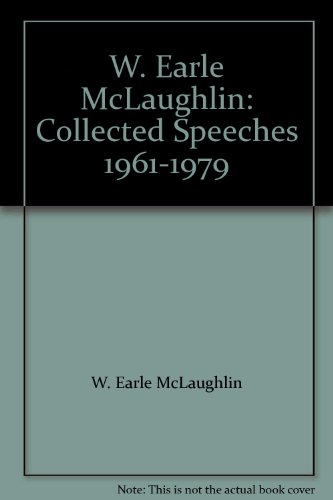 w-earle-mclaughlin-collected-speeches-1961-1979