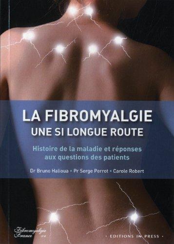 Fibromyalgie, une si longue route