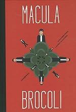 Macula Brocoli de Alexandre Franc