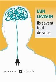 Ils savent tout de vous par Iain Levison