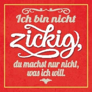 Sprüche Schild On the Wall 8,5x8,5 cm Zickig 029