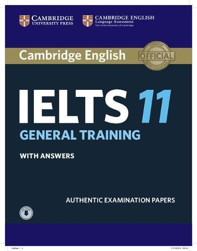 Cambridge IELTS 11 General Training Student's Book with answers with Audio (IELTS Practice Tests)