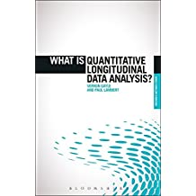 What is Quantitative Longitudinal Data Analysis? (The 'What is?' Research Methods Series)