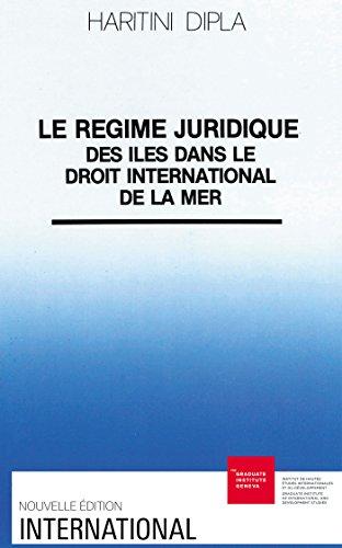 Le régime juridique des îles dans le droit international de la mer