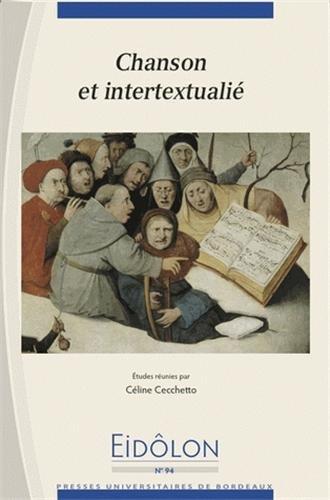 Eidôlon, N° 94 : Chanson et intertextualité
