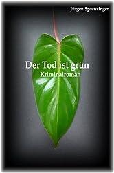 Der Tod ist grün