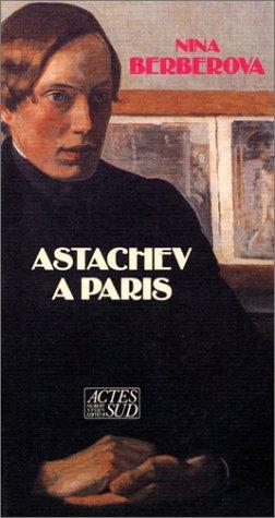 Astachev à Paris par Nina Berberova