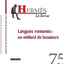Hermes 75 - Langues romanes : un milliard de locuteurs