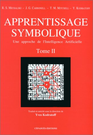 Apprentissage symbolique : une approche de l'intelligence artificielle