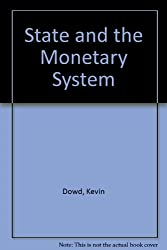State and the Monetary System