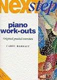 NEXT STEP PIANO WORK OUTS GRADES 1 - 3 - arrangiert für Klavier [Noten / Sheetmusic] Komponist: BARRATT CAROL