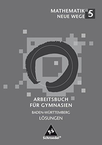 Mathematik Neue Wege SI - Ausgabe 2004 für in Baden-Württemberg: Lösungen 5