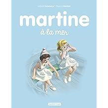 Martine a la Mer T3 (Ne 2017)