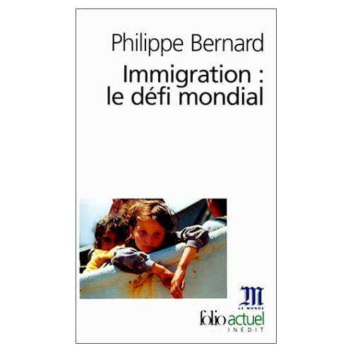 Immigration : Le Défi mondial