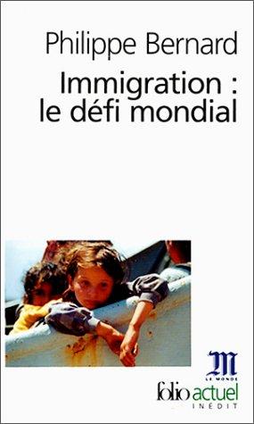 Immigration : Le Défi mondial