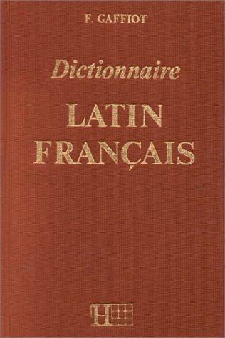 Dictionnaire latin/français, édition de 1967