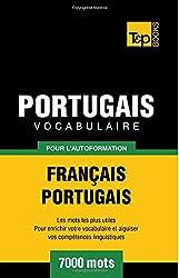 Vocabulaire Français-Portugais pour l'autoformation. 7000 mots