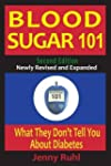 Blood Sugar 101: What They Don't Tell...