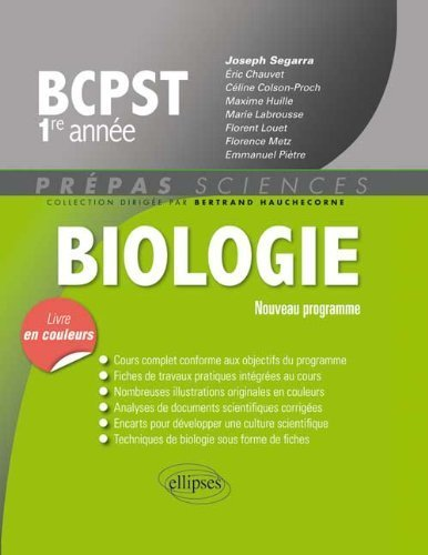 Biologie BCPST 1re Anne Programme 2013 Livre en Couleurs de Joseph Segarra (27 mai 2014) Broch
