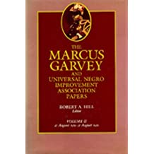 The Marcus Garvey and Universal Negro Improvement Association Papers, Vol. II: August 1919-August 1920 by Marcus Garvey (1983-11-04)