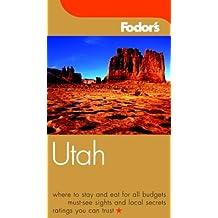 Fodor's Utah, 1st Edition (Fodor's Gold Guides)