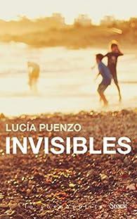 Invisibles par Lucía Puenzo