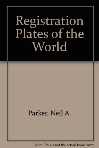 Registration Plates of the World por Neil A. Parker