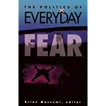 Politics Of Everyday Fear