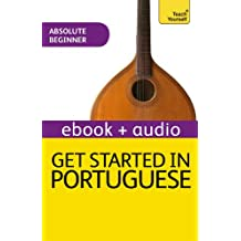 Get Started in Beginner's Portuguese: Teach Yourself (New Edition): Audio eBook (Teach Yourself Audio eBooks) (English Edition)