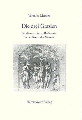 udien zu einem Bildmotiv in der Kunst der Neuzeit (Gratia, Band 24) ()