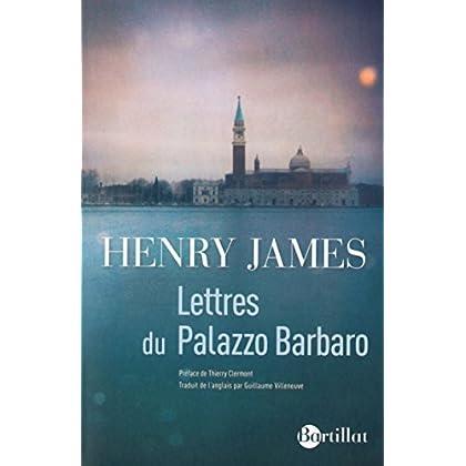 Lettres du Palazzo Barbaro