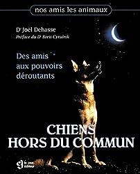 CHIENS HORS DU COMMUN