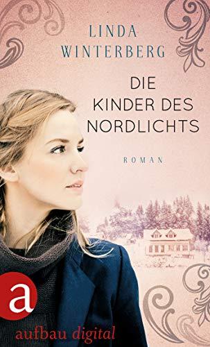 Die Kinder des Nordlichts: Ein Weihnachtsroman (German Edition ...