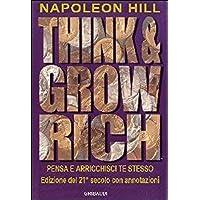 Think and grow rich. Pensa e arricchisci te (Rich & Skinny Ricco Di Scarpa Bianca)