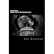 [ DEAD CALM (BOOK TWO OF THE DEAD SERIES) ] BY Schafer, Jon ( AUTHOR )Mar-31-2013 ( Paperback )