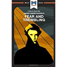 Fear and Trembling (The Macat Library)