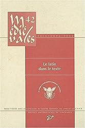 Médiévales, N° 42, Printemps 200 : Le latin dans le texte