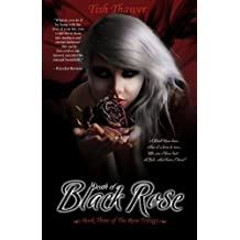 Death of a Black Rose: Volume 3 (The Rose Trilogy)