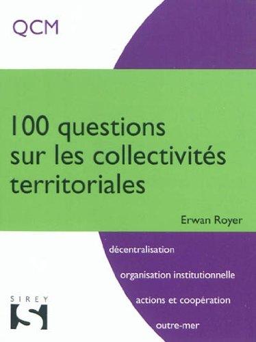 100 questions sur les collectivités territoriales