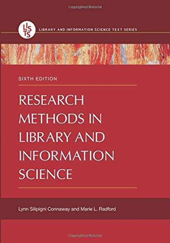 Research Methods in Library and Information Science (Library and Information Science Text) por Lynn Connaway