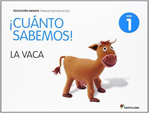 CUANTO SABEMOS NIVEL 1 LA VACA - 9788468087887