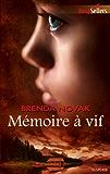 Mémoire à vif (Best-Sellers t. 487)
