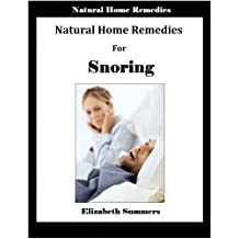 Natural Home Remedies For Snoring (English Edition)