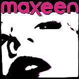 Songtexte von Maxeen - Maxeen