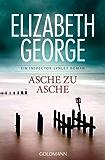Asche zu Asche: Ein Inspector-Lynley-Roman 7 (German Edition)