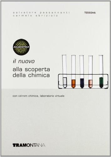 Il nuovo Alla scoperta della chimica. Vol. unico. Per le Scuole superiori
