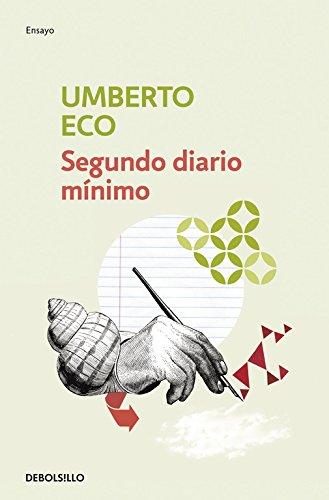 Segundo diario mínimo (ENSAYO-FILOSOFIA) por Umberto Eco