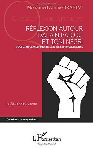 Réflexion autour d'Alain Badiou et Toni Negri par Mohamed Amine Brahimi